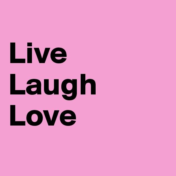 live laugh love 3d - photo #7